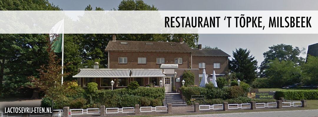 Lactosevrij eten in Milsbeek Topke