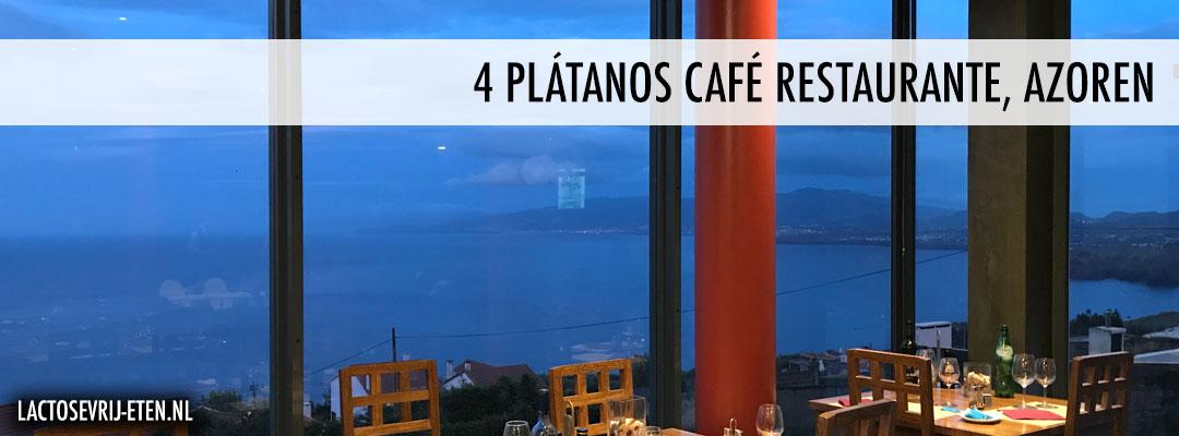 Lactosevrij eten op de Azoren 4 Platanos Cafe Restaurante