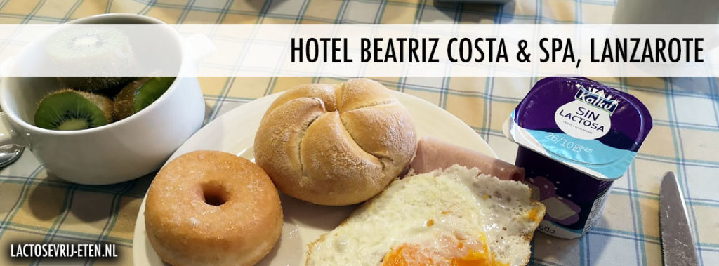 Lactosevrij eten op Lanzarote Hotel Beatriz Costa Spa